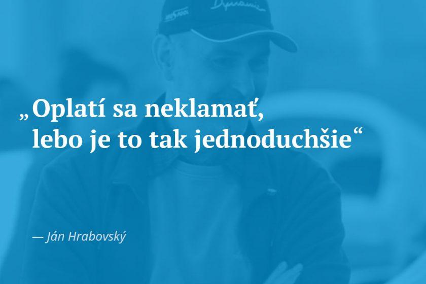 citát Fér videá Hrabovský