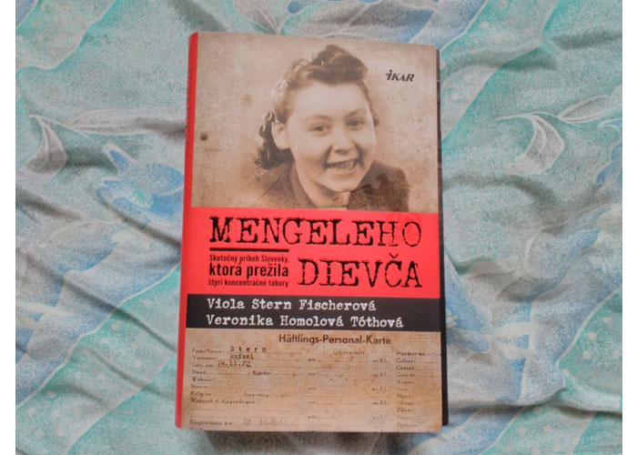 kniha Mengeleho dievča od Violy Stern Fischerovej a Veroniky Homolovej Tóthovej